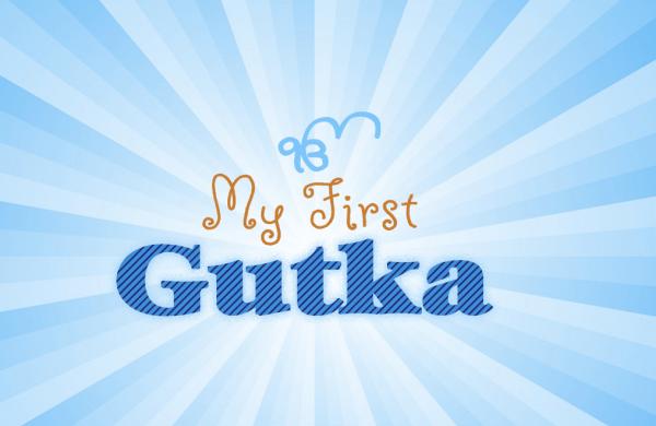 My First Gutka